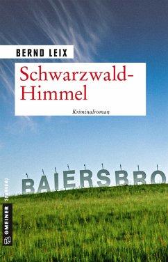 Schwarzwald-Himmel - Leix, Bernd