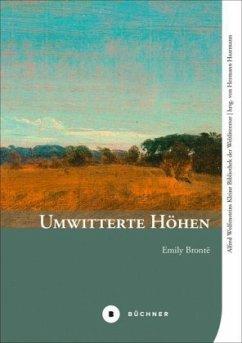 Umwitterte Höhen - Brontë, Emily