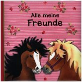 Freundebuch - Mein kleiner Ponyhof - Alle meine Freunde