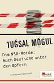 Die NSU-Morde: Auch Deutsche unter den Opfern (eBook, ePUB)