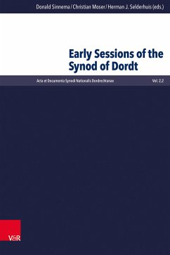 Early Sessions of the Synod of Dordt (eBook, PDF)