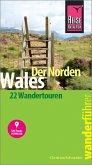 Reise Know-How Wanderführer Wales - der Norden: 22 Wandertouren, mit GPS-Tracks