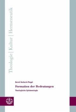 Formation der Bedeutungen - Harbeck-Pingel, Bernd