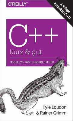 C++ - kurz & gut - Loudon, Kyle; Grimm, Rainer
