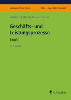 Geschäfts- und Leistungsprozesse II - Okon, Waltraud; Sabo, Marion