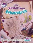 My little Pony - Tails of Equestria: Das Bestiarium von Equestria