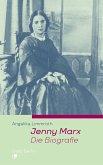 Jenny Marx. Die Biographie