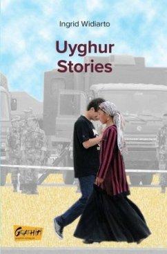 Uyghur Stories - Widiarto, Ingrid