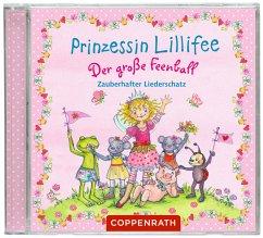 Prinzessin Lillifee - Der große Feenball. Zauberhafter Liederschatz, 1 Audio-CD - Finsterbusch, Monika