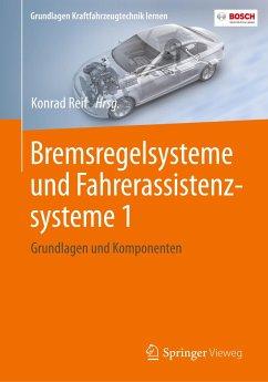 Bremsregelsysteme und Fahrerassistenzsysteme 1