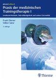 Praxis der medizinischen Trainingstherapie I (eBook, ePUB)