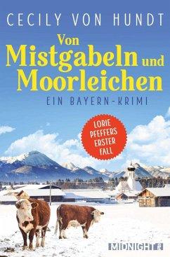 Von Mistgabeln und Moorleichen / Lorie Pfeffer Bd.1 (eBook, ePUB) - Hundt, Cecily von