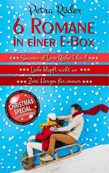 6 Romane in einer E-Box (Seasons of Love Reihe 1 bis 4 + Liebe klopft nicht an + Zwei Herzen für immer) (eBook, ePUB) - Röder, Petra
