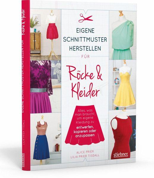 Eigene Schnittmuster herstellen für Röcke und Kleider von Alice ...
