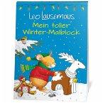 Leo Lausemaus - Mein toller Winter-Malblock