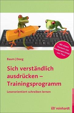 Sich verständlich ausdrücken - Trainingsprogramm - Baum, Katrin;Deeg, Cornelia