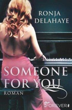 Someone for you - Delahaye, Ronja