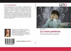 La crisis perfecta