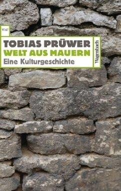 Welt aus Mauern - Prüwer, Tobias
