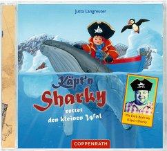 Käpt'n Sharky rettet den kleinen Wal / Käpt'n Sharky Bd.7 (1 Audio-CD) - Langreuter, Jutta