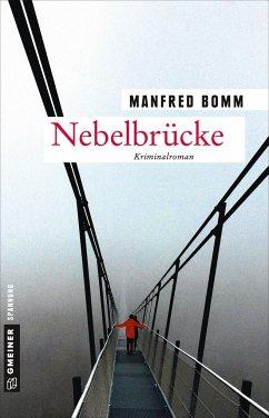Nebelbrücke - Bomm, Manfred