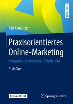Praxisorientiertes Online-Marketing - Kreutzer, Ralf T.