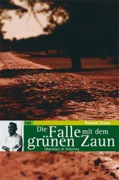 Die Falle mit dem grünen Zaun - Glazar, Richard