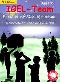 IGEL-Team 35, Ein überirdisches Abenteuer (eBook, ePUB)