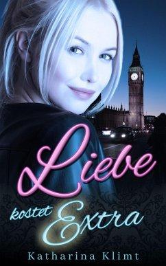 Liebe kostet Extra (eBook, ePUB)
