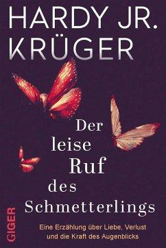 Der leise Ruf des Schmetterlings - Krüger, Hardy, jr.