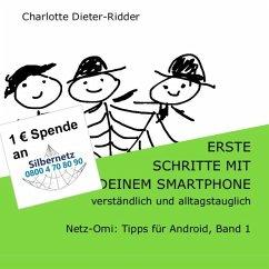 Erste Schritte mit deinem Smartphone - verständlich und alltagstauglich - Dieter-Ridder, Charlotte