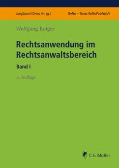 Rechtsanwendung im Rechtsanwaltsbereich I - Boiger, Wolfgang
