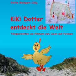 Kiki Dotter entdeckt die Welt