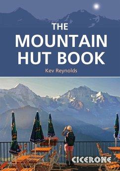 The Mountain Hut Book - Reynolds, Kev