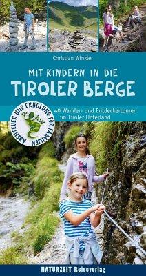 Mit Kindern in den Tiroler Bergen - Winkler, Christian
