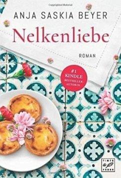 Nelkenliebe - Beyer, Anja S.
