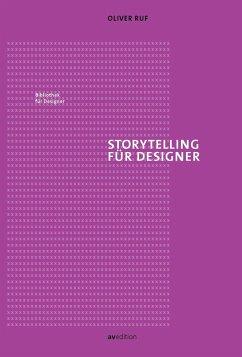 Storytelling für Designer - Ruf, Oliver