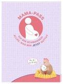 Mama-Pass - Ich bin schwanger!