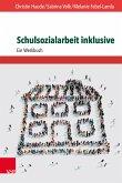 Schulsozialarbeit inklusive (eBook, PDF)