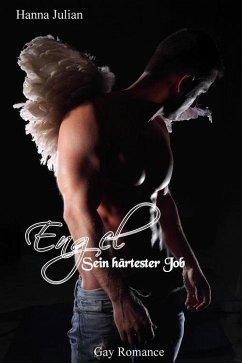 Engel – Sein härtester Job (eBook, ePUB) - Julian, Hanna