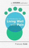 An Introduction to Living Well with Pain (eBook, ePUB)