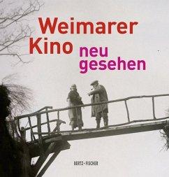 Weimarer Kino - neu gesehen