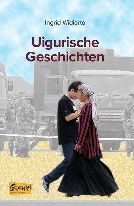 Uigurische Geschichten - Widiarto, Ingrid
