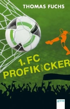 1. FC Profikicker - Fuchs, Thomas