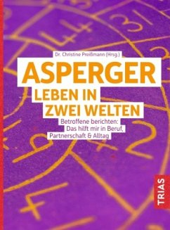Asperger: Leben in zwei Welten - Preißmann, Christine