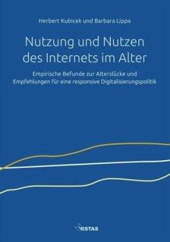 Nutzung und Nutzen des Internets im Alter