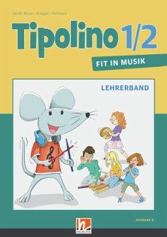 Tipolino 1/2 - Fit in Musik. Paket. Ausgabe D