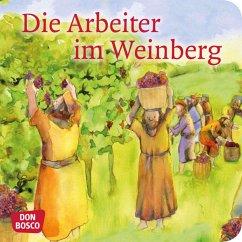 Die Arbeiter im Weinberg. Mini-Bilderbuch