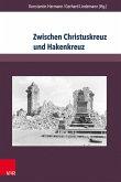 Zwischen Christuskreuz und Hakenkreuz (eBook, PDF)