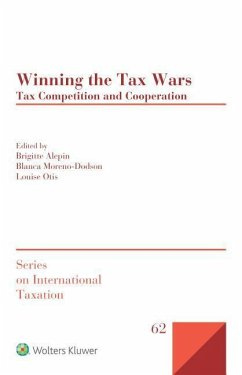 Winning the Tax Wars Tax Competition and Cooperation (International Taxation)